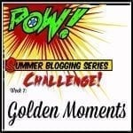 Summer Series Blog Hop: Golden Moments