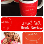 Book Review: Small Talk, by Amy Julia Becker (& Giveaway)
