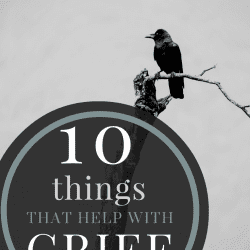 10 things that help with grief