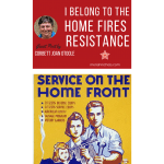 I Belong to the Home Fires Resistance – Guest Post by Corbett Joan OToole
