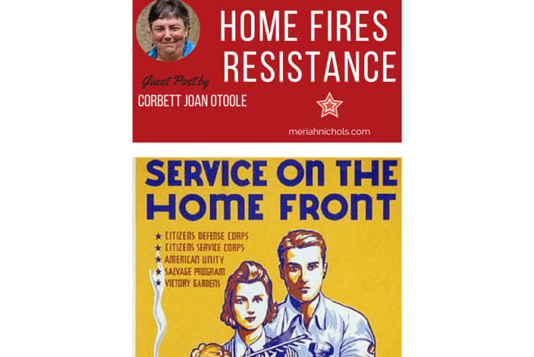 "White text on Red background reads ""I belong to the home fires resistance' guest post by Corbett Joan OToole image of a woman with short dark hair, smiling, lower part of image is yellow background with a retro looking family depicted and text reading, ""Service on the Home Front"""