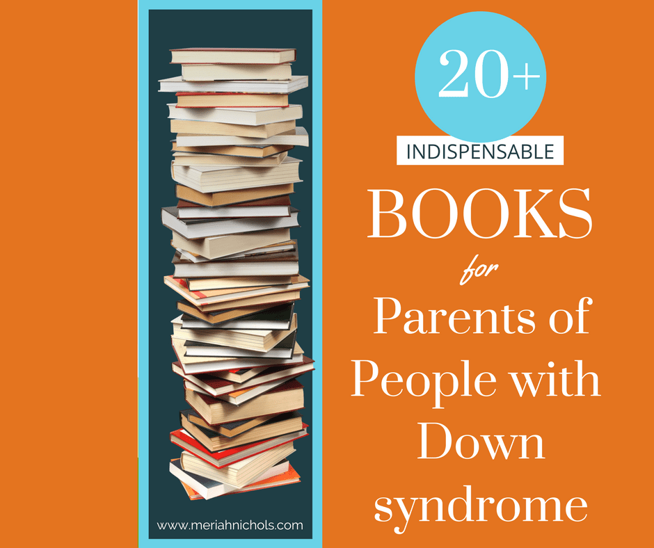Down syndrome Book Resources for Parents of People with Down Syndrome