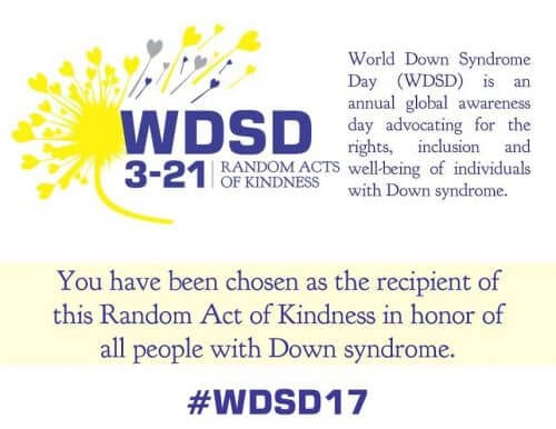 World Down Syndrome Day: Random Acts of Kindness