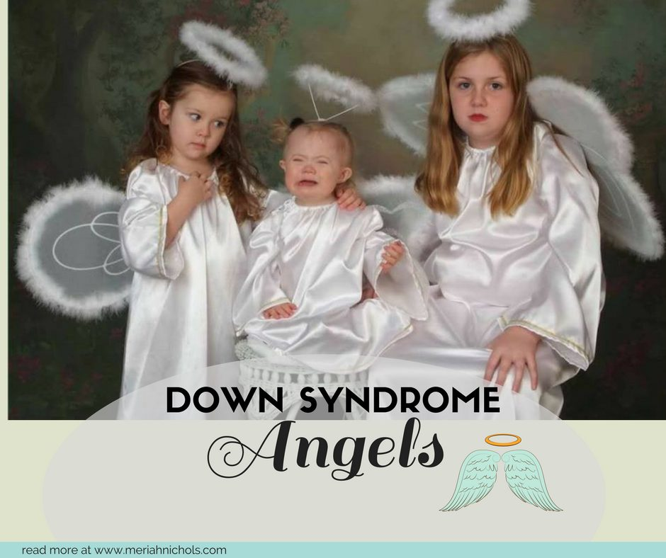 Down Syndrome Angels: Things to consider before using the words