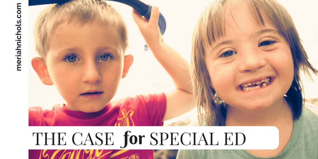 The Case FOR Special Ed: when does a contained classroom make sense? If ever?