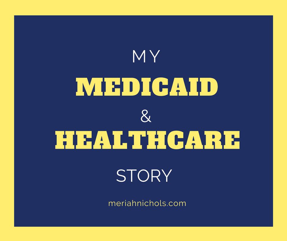 My Medicaid + Healthcare Story