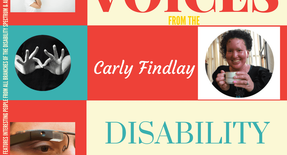 "Carly Findlay, activist, writer featured in ""Voices from the Disability Community"" 