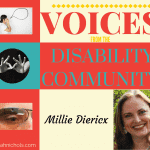 Voices from the Disability Community: Milly Diericx