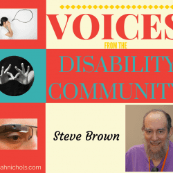 "Steve Brown featured in this ""Voices from the Disability Community"" feature - a powerful writer, educator, advocate (and husband and father!)"