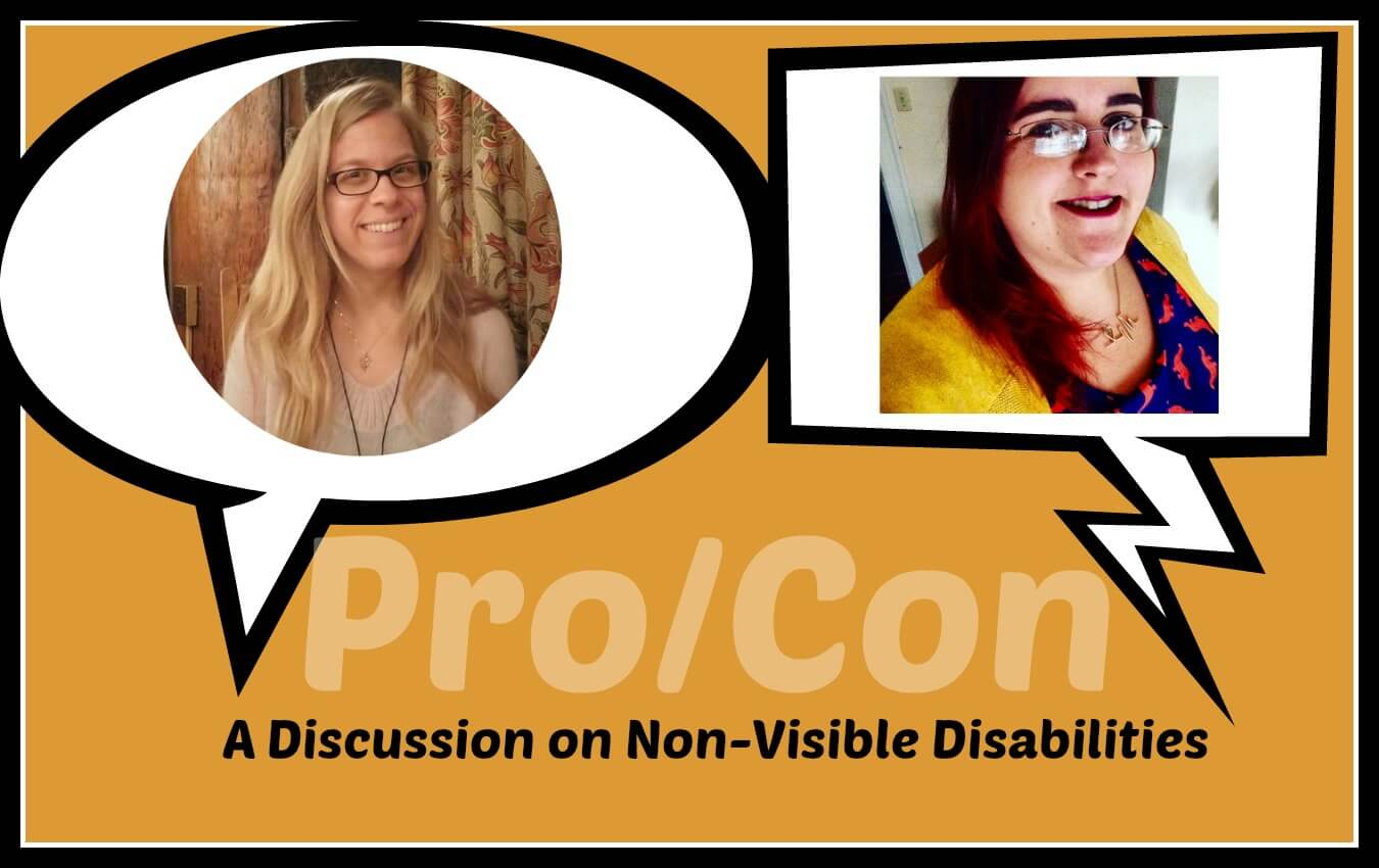 The Pros and Cons of Having a Non-Visible Disability: A Conversation with Kari and Louisa