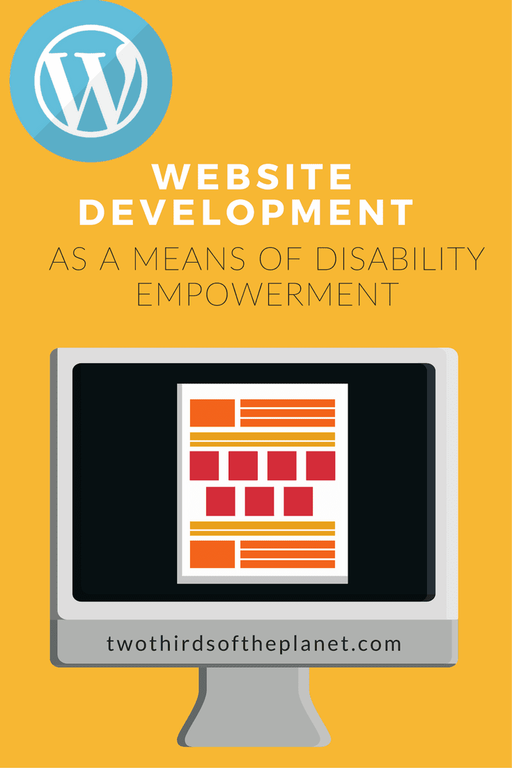 Website Development as a Means of Disability Empowerment: website building as a means by which people with disabilities can control our lives & stories | disability | website development | career counseling | blogging | blogging tutorials | opinion | blogger | blogpost |