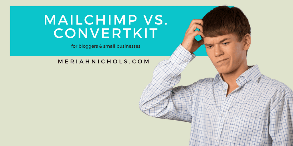 MailChimp vs ConvertKit: Which is the Best Email Service for a Blogger/Small Business?