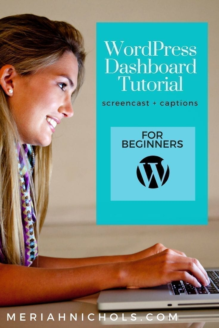 Wordpress Dashboard Tutorial for Beginners with Screencast and Captions