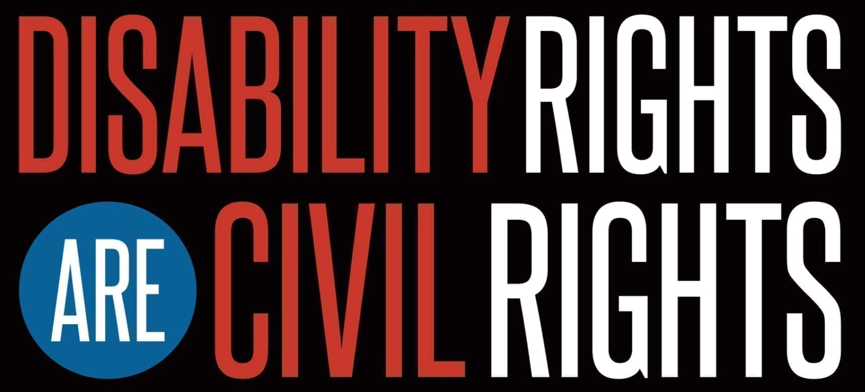 disability rights advocacy - image reads