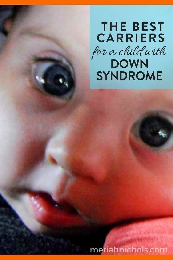 best carrier for a child with down syndrome