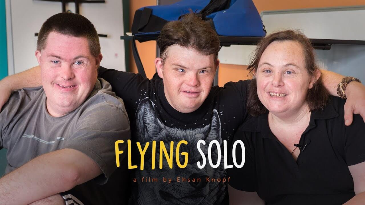 Flying Solo: A New Documentary About 3 Individuals with Down Syndrome