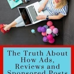 The Truth About How Ads, Reviews and Sponsored Posts Work