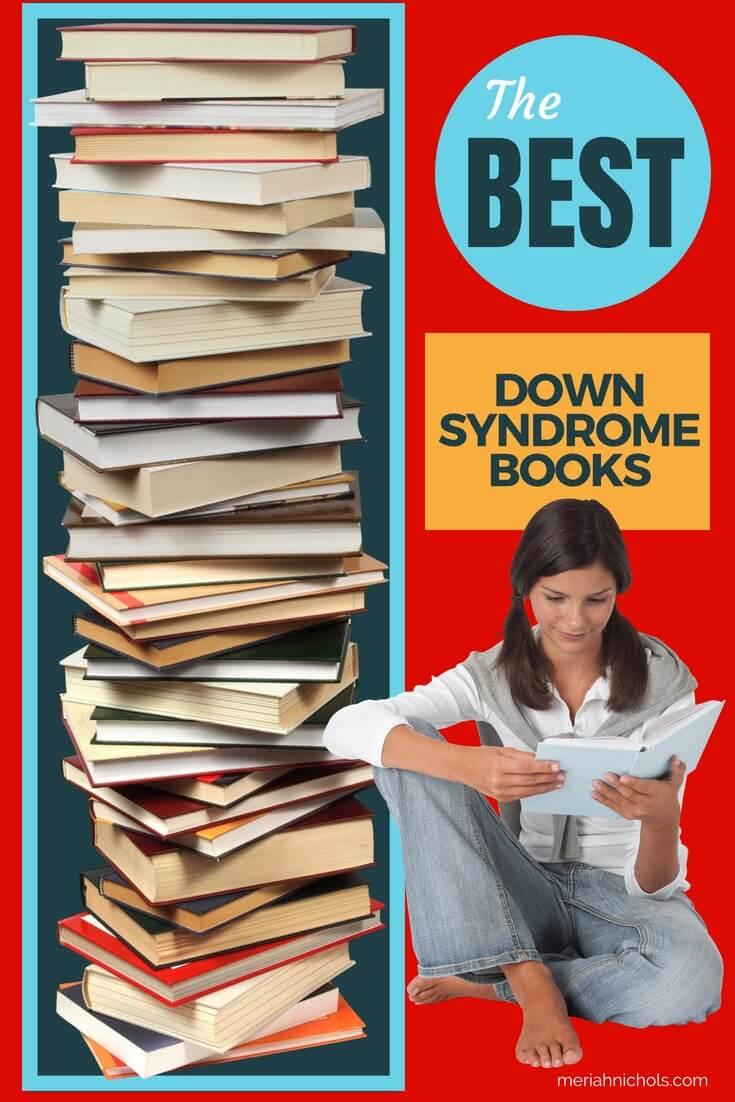 The very best books related to Down syndrome, for parents and professionals. Memoirs, education, sexuality, behavior and more. | Down syndrome | Down syndrome awareness | Down syndrome education | special needs education | special needs | disability education resources | Down syndrome resources | Intellectual disability | Intellectual disability resources and education