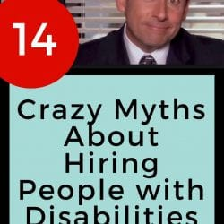 Crazy myths about hiring people with disabilities