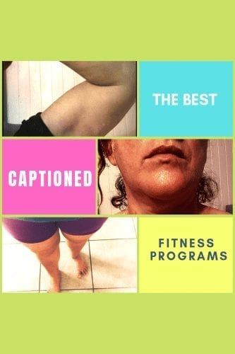 best captioned fitness programs