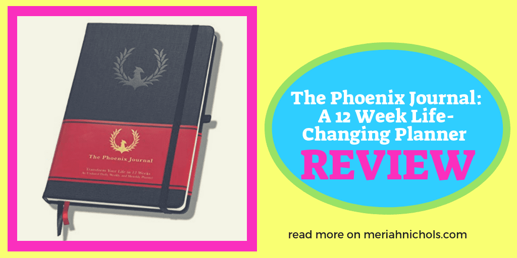 A Review of the Phoenix Journal, a Planner for Personal Transformation