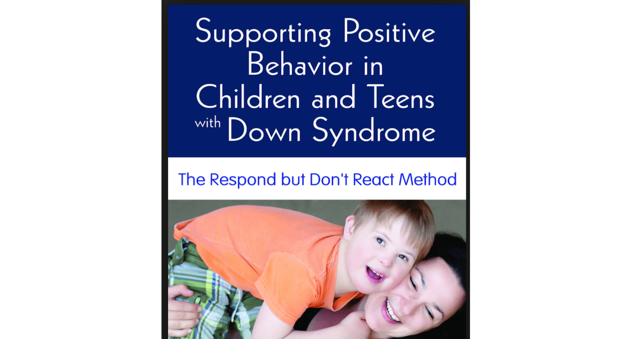 supporting positive behavior in children and teens with down syndrome
