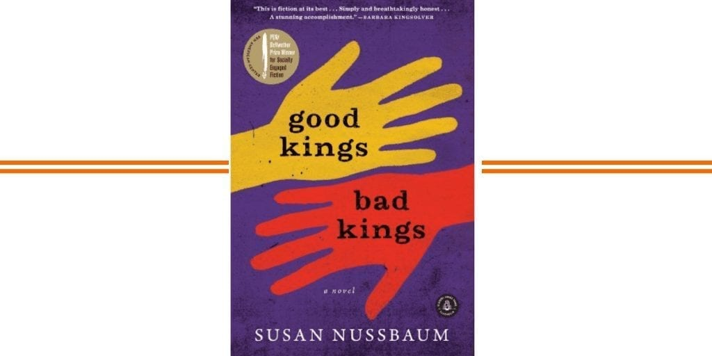 Book Review of Good Kings Bad Kings, by Susan Nussbaum