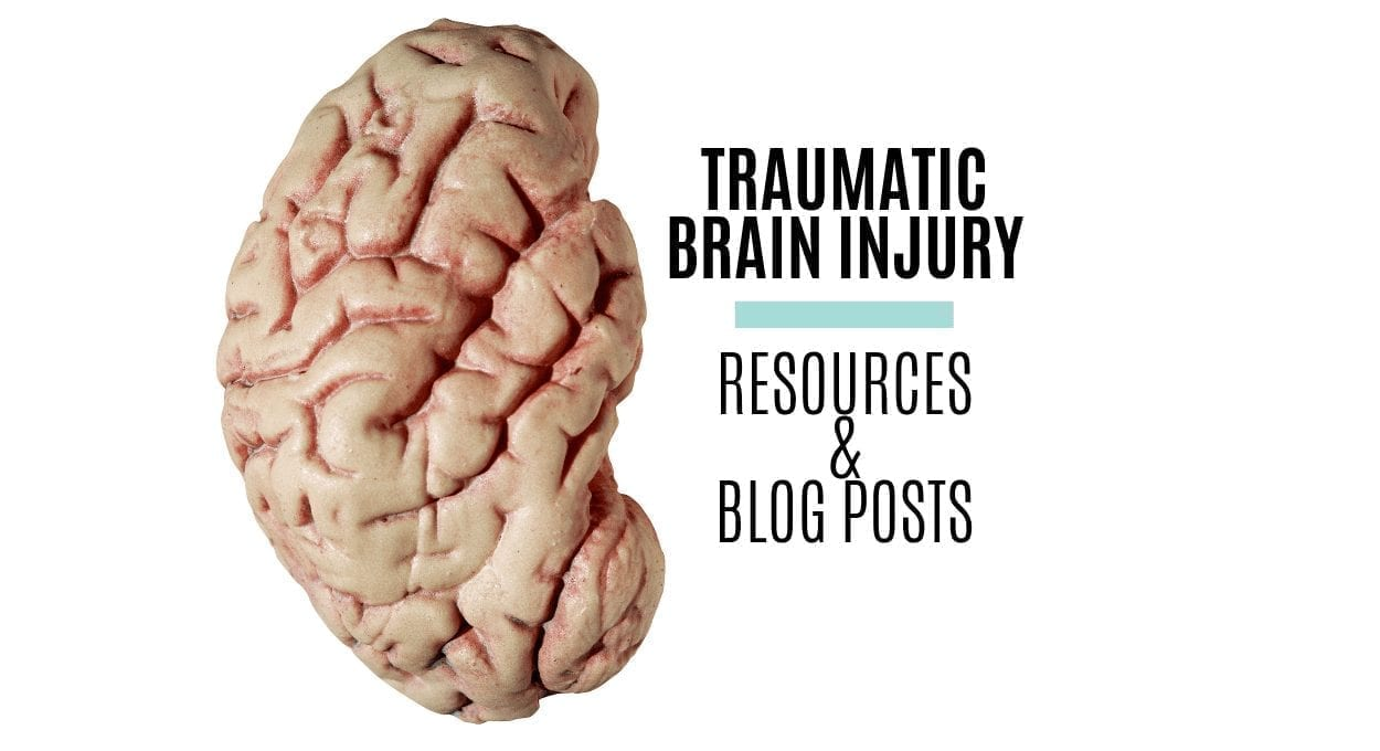 "traumatic brain injury resources and blog posts: image of a brain and text reading ""traumatic brain injury resources & blog posts"""