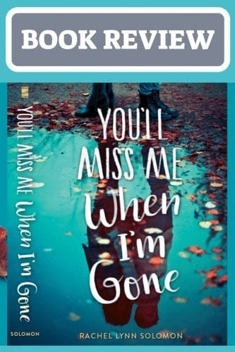 "you'll miss me when I'm gone book: image of a blue background, text reading ""You'll Miss me When I'm Gone"" and a reflection of a person in a puddle of water behind the text"