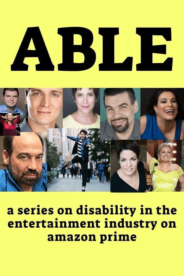 Able: a series about disability in the entertainment industry available on Amazon Prime