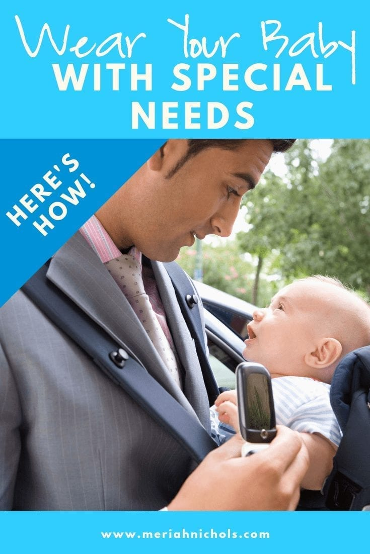 wear your baby with special needs: here's how!