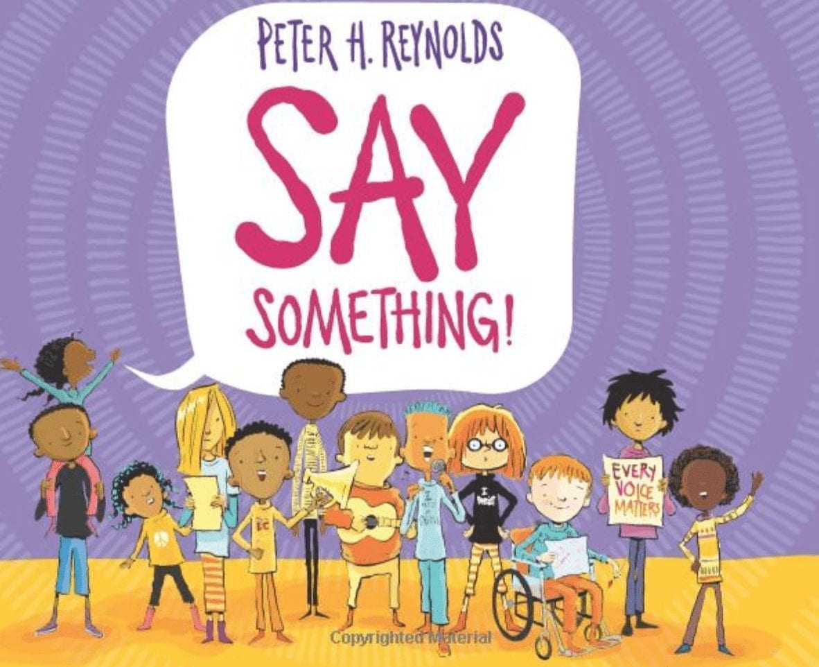 say something by peter. h. reynolds