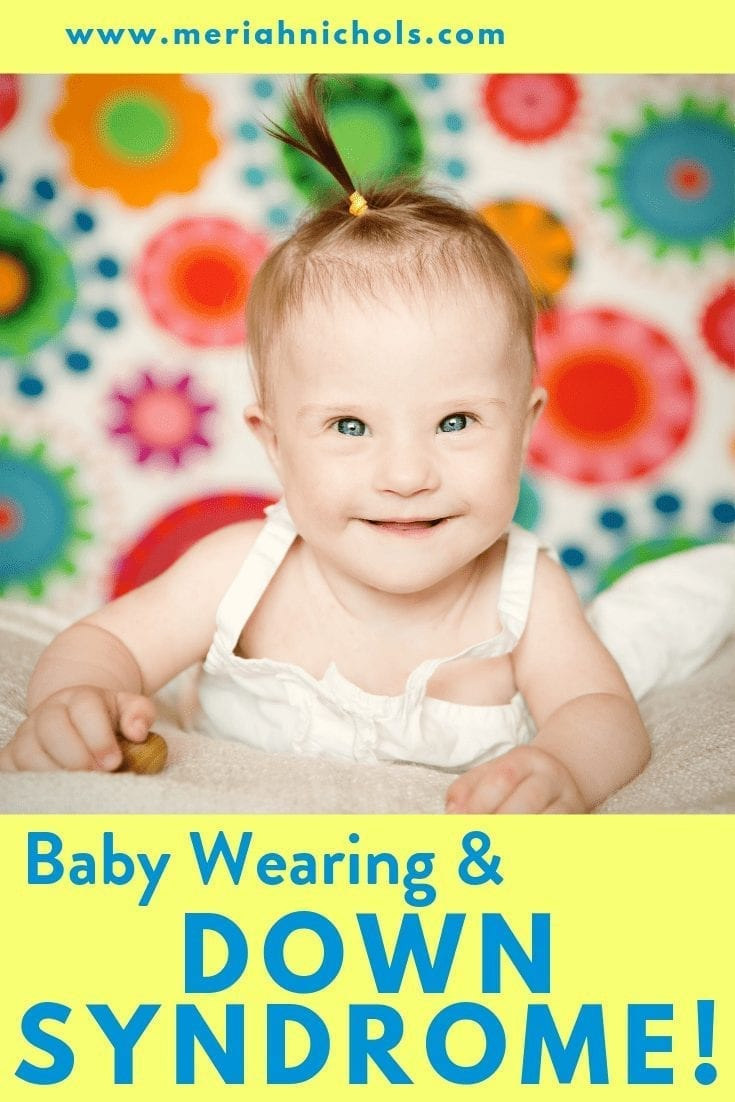baby wearing and down syndrome