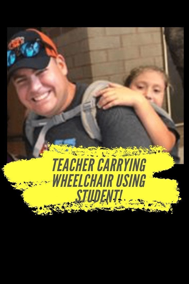 That Teacher Who Carried the Wheelchair Using Student