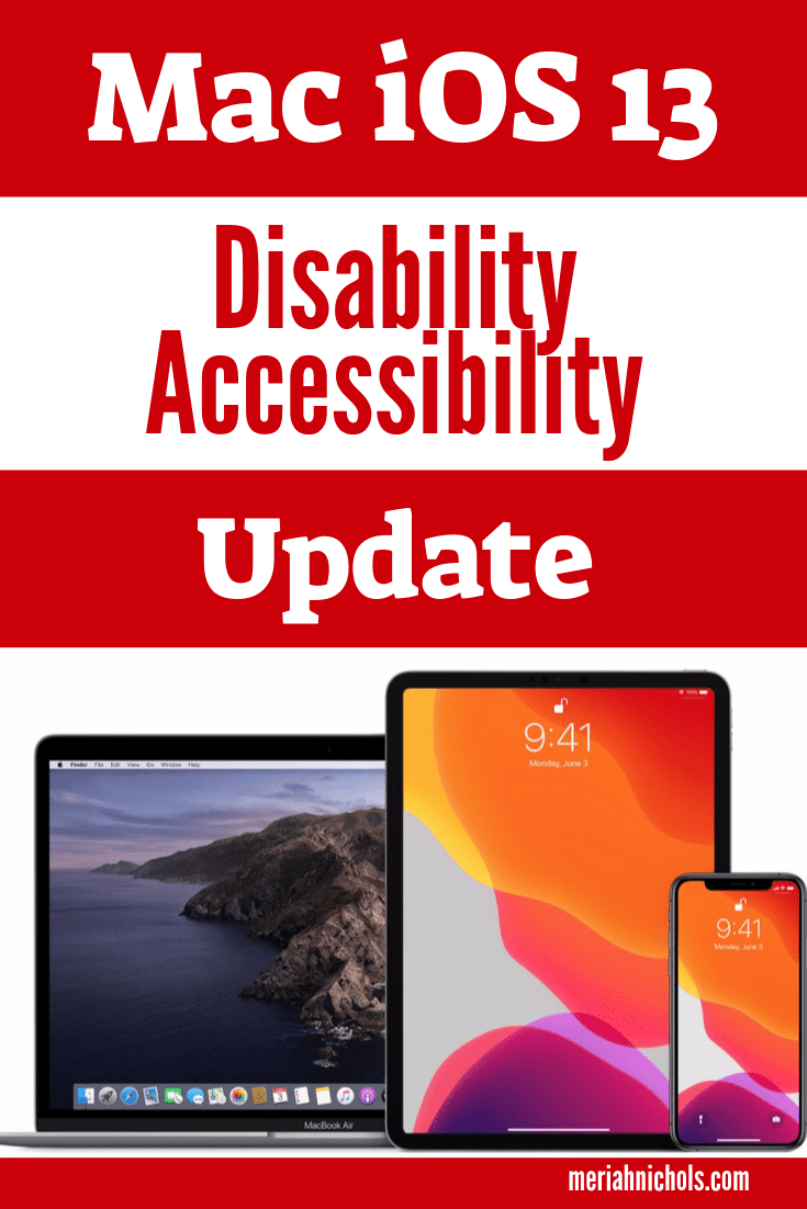 Mac iOS 13 Accessibility Updates - image with that text on it, red bars and images of mac computer products