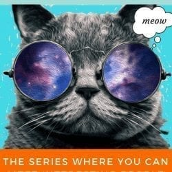 """cool cats voices from the disability community - image of a cat with galaxy sunglasses and text reads cool cats. the cat has a though bubble saying """"meow"""". and in red on the bottom, text reads, """"the series where you can meet interesting people with disabilities!"""""""