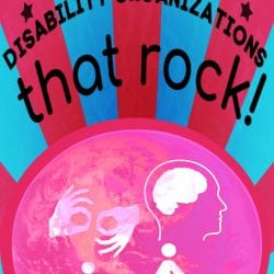"""disability organizations that rock! - image of blue background with red alternating strips ending in a red circle. a pink ball is behind a pink globe with white disability icons (- person using wheelchair, person with cane, brain, signing hands, etc). text reads """"disability organizations that rock!"""" in curved, black text"""