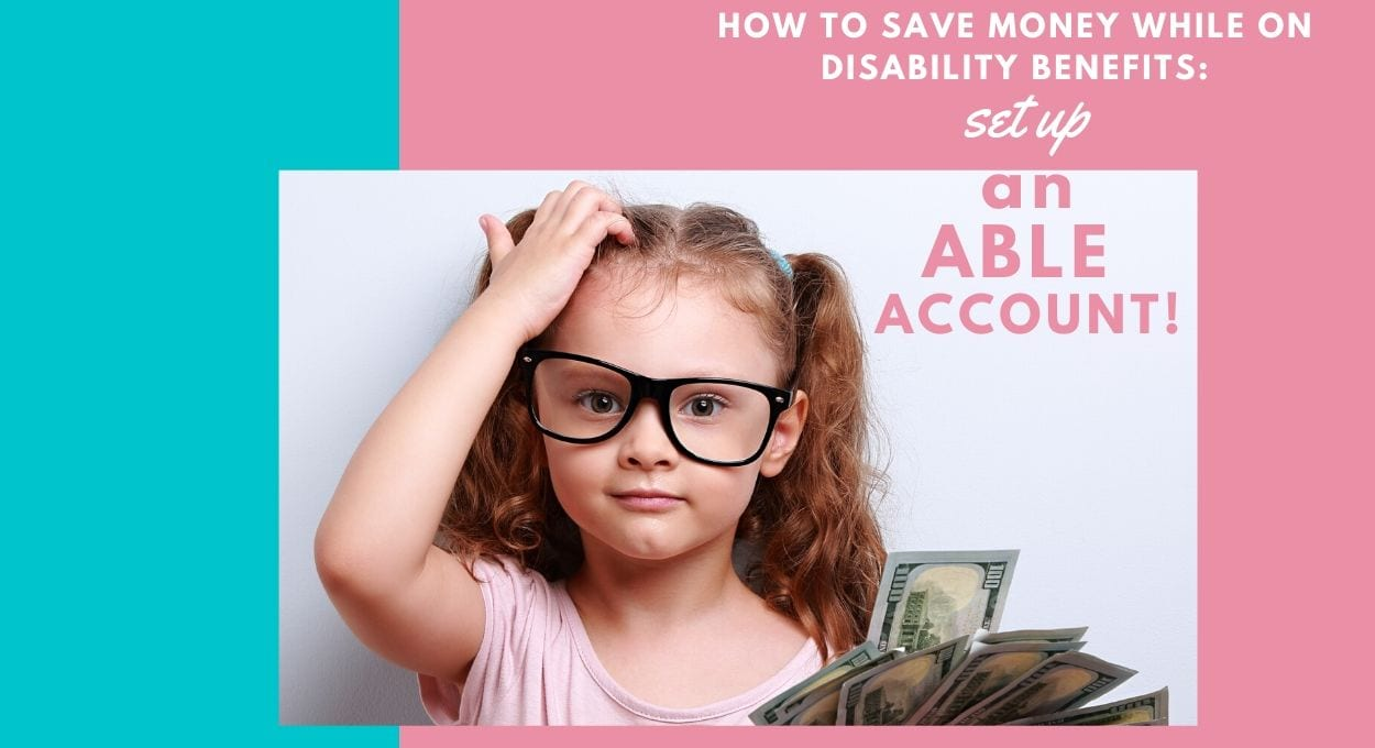How to set up an ABLE account for disability saving