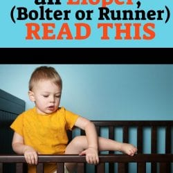 If Your Child is an Eloper, (Bolter, or Runner), READ THIS
