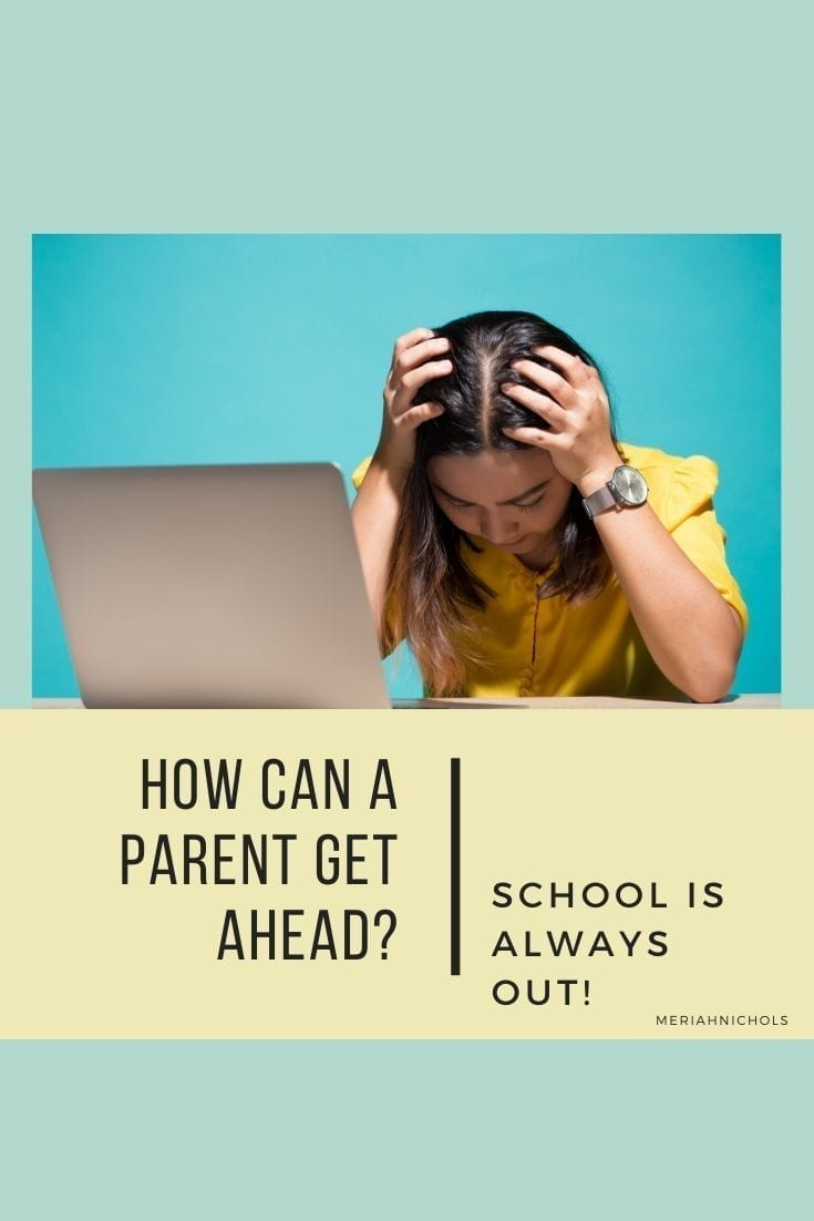 "How can a parent get ahead? school is always out! [image description: aqua and yellow background, a lego figurine sits and grimaces by a desk with a lego computer; text reads, ""how can a parent get ahead? school is always out!"""