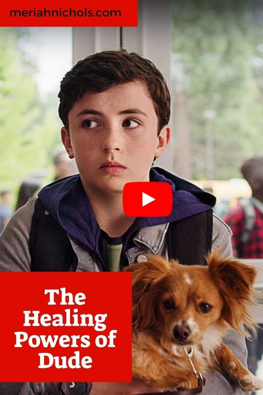 The healing powers of dude