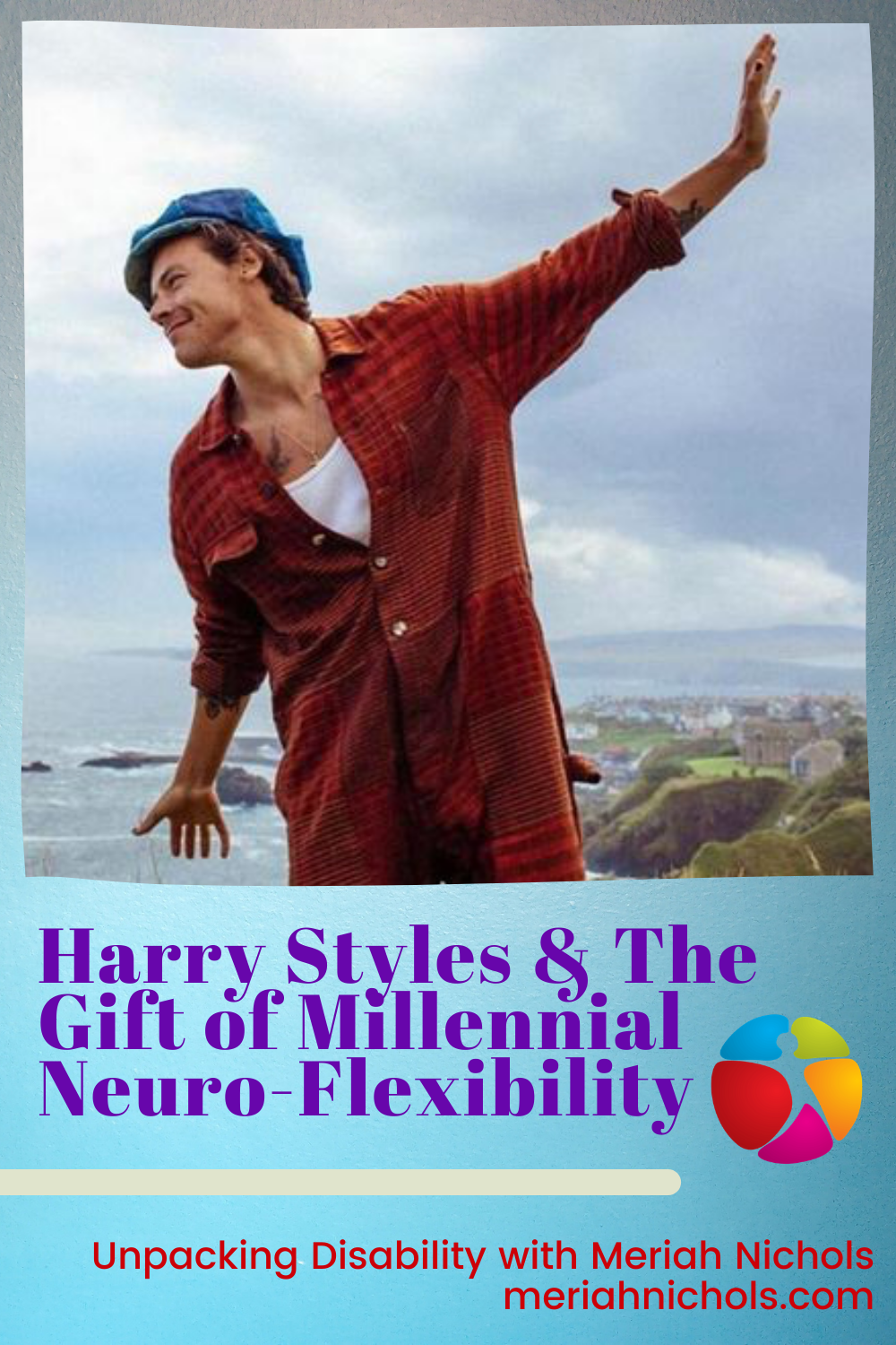 Harry Styles as a representative of his generation, and millennial neuro-flexibility - their fresh approach to life and new ways of approaching everything (ID: image of a man with red shirt, white undershirt and green beret with his arms outstretched, smiling. He is on a cliff, with his back to the ocean)