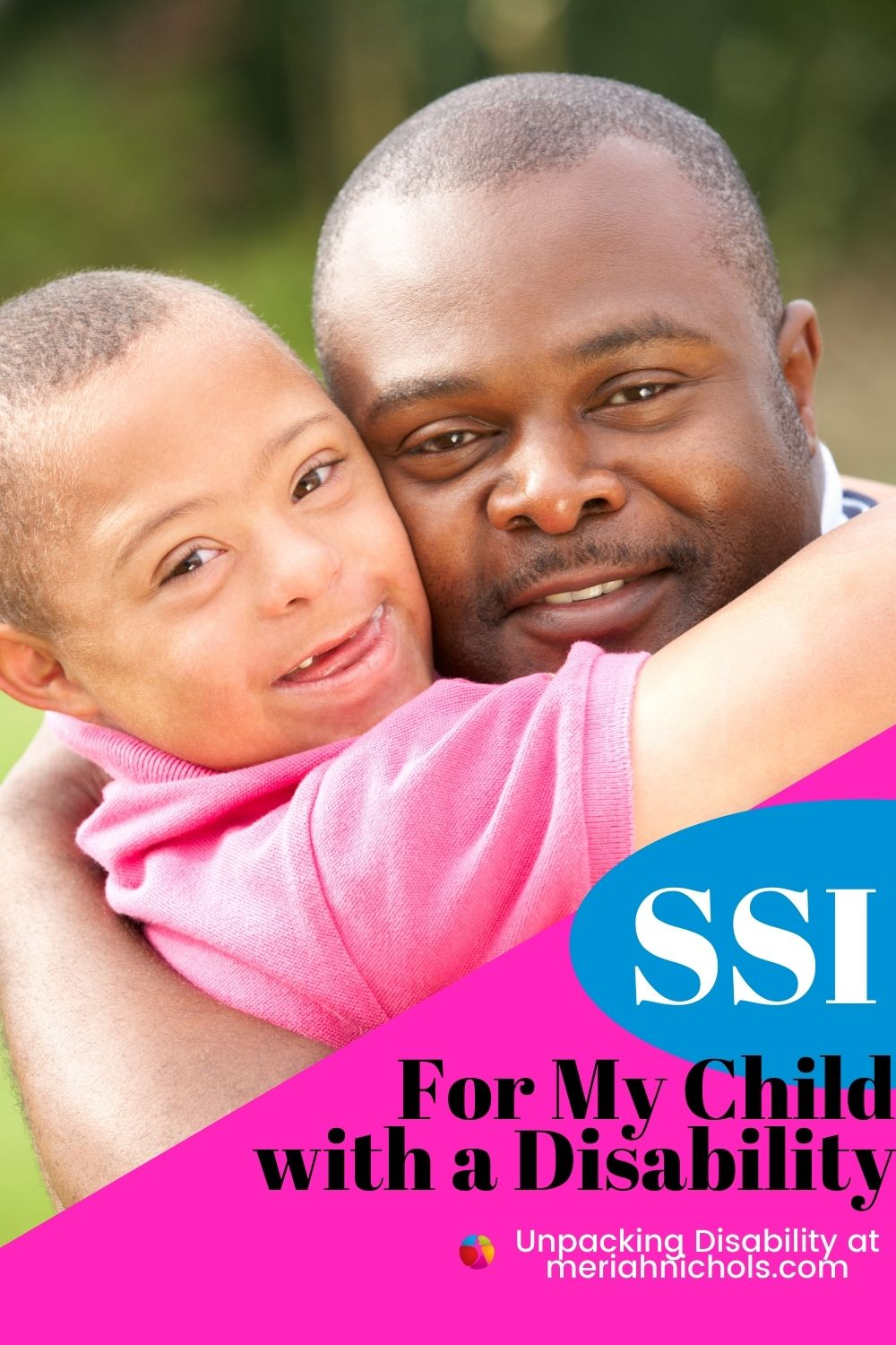 image of a black man holding a black boy with Down syndrome. they are smiling and their arms are wrapped around one another. Both have short hair, bright eyes. The boy has lighter skin than the man.