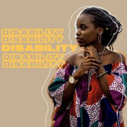 """text reads """"disability"""" with an image of a black woman in a colorful dress looking to the side"""