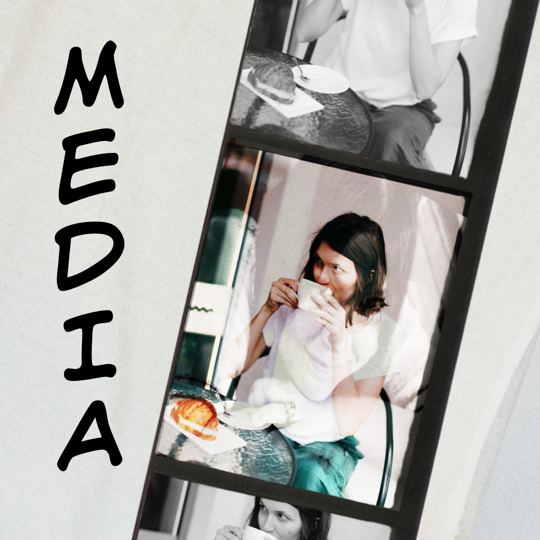 "text reads, ""Media"" image of a filmstrip with a woman making faces"