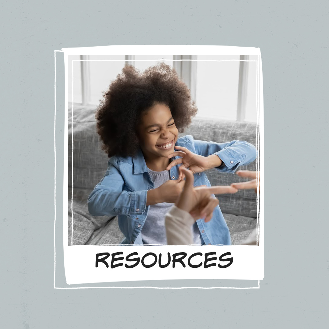 """grey background, with a child with brown skin and curly afro hair smiling while signing. text reads """"resources"""""""