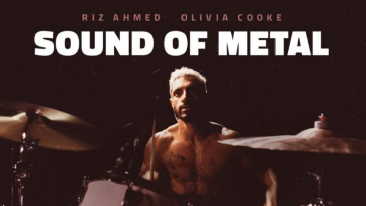 """The Sound of Metal"" – A Review"